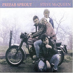 Prefab Sprout / Steve McQueen (Legacy Edition)
